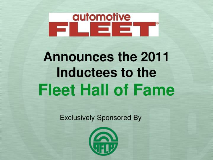 announces the 2011 inductees to the fleet hall of fame n.