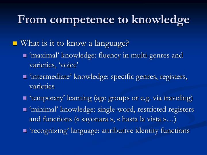 From competence to knowledge