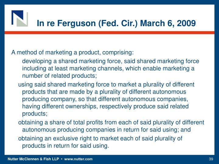 In re Ferguson (Fed. Cir.) March 6, 2009