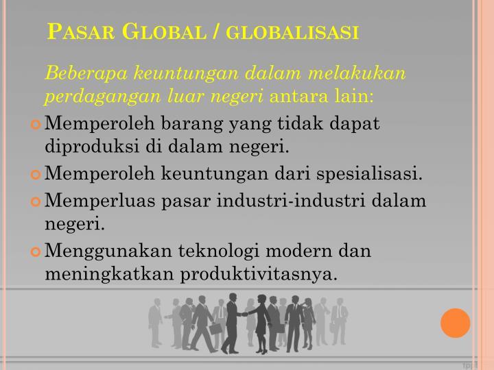 Pasar Global / globalisasi