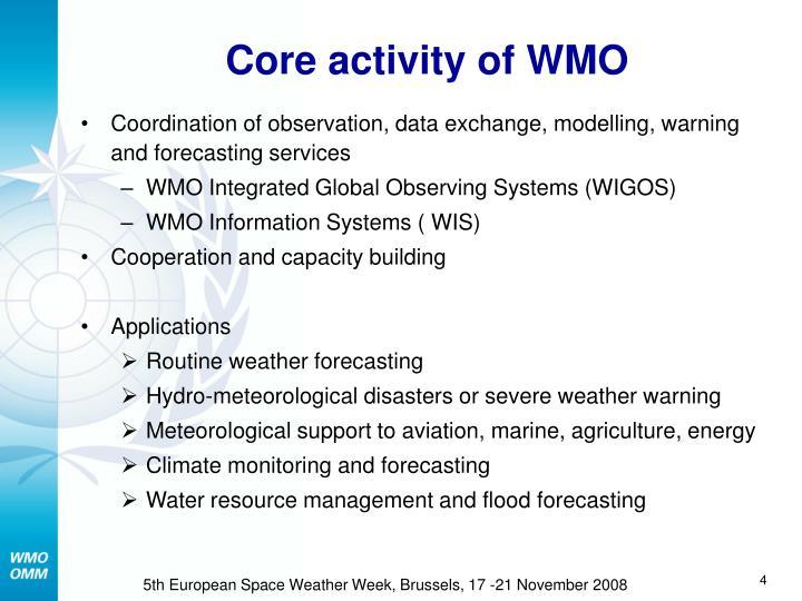Core activity of WMO