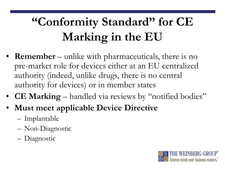 """Conformity Standard"" for CE Marking in the EU"