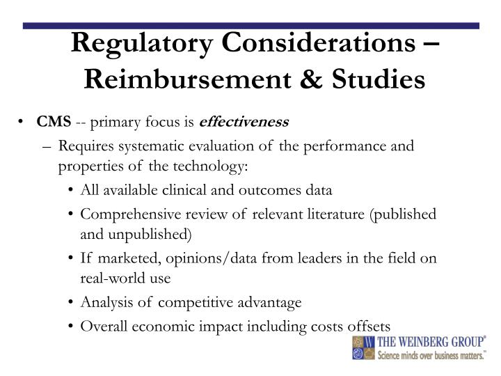 Regulatory Considerations – Reimbursement & Studies