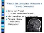 what made me decide to become a genetic counselor
