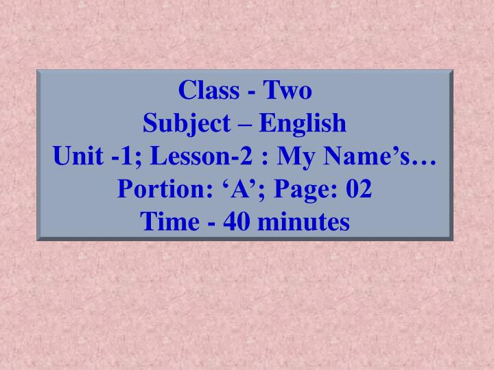 Class - Two