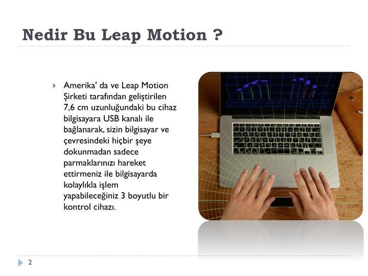 Nedir bu leap motion