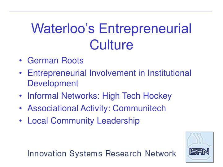 Waterloo's Entrepreneurial Culture