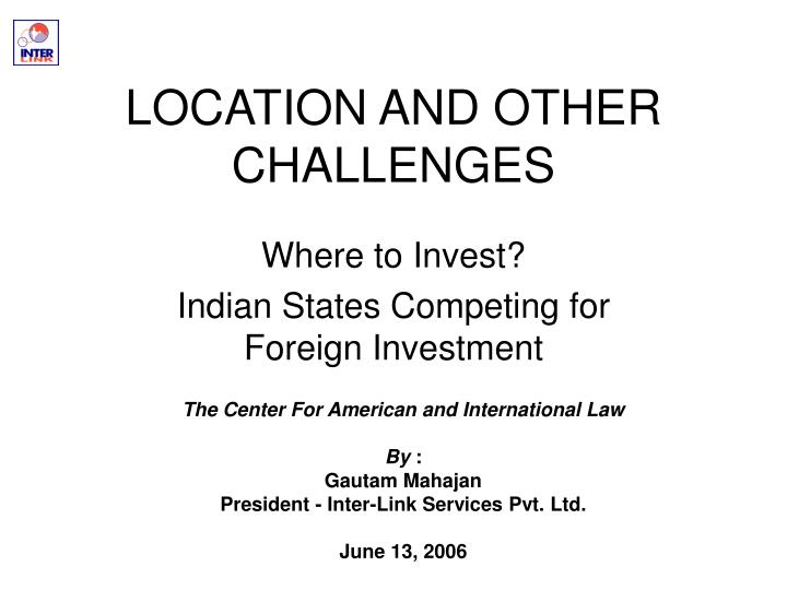 location and other challenges n.