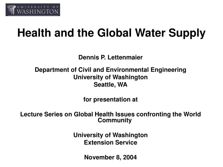 health and the global water supply n.