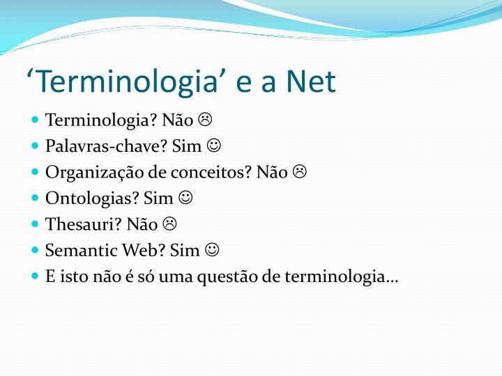 'Terminologia' e a Net