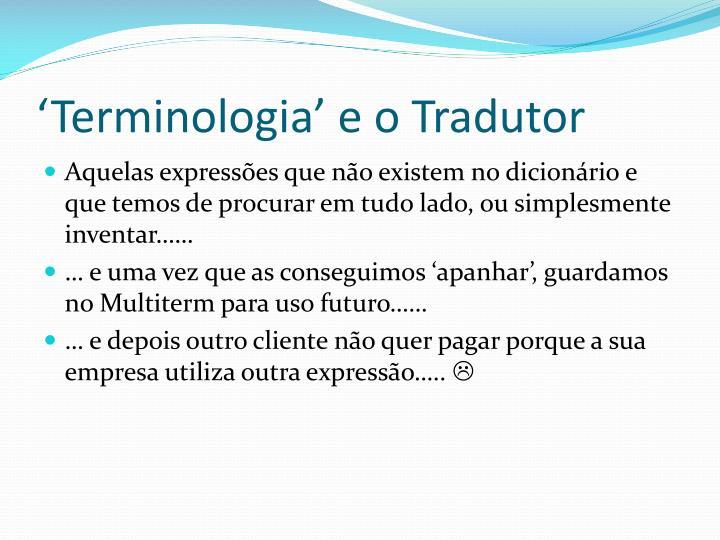 'Terminologia' e o Tradutor