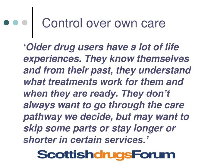 Control over own care