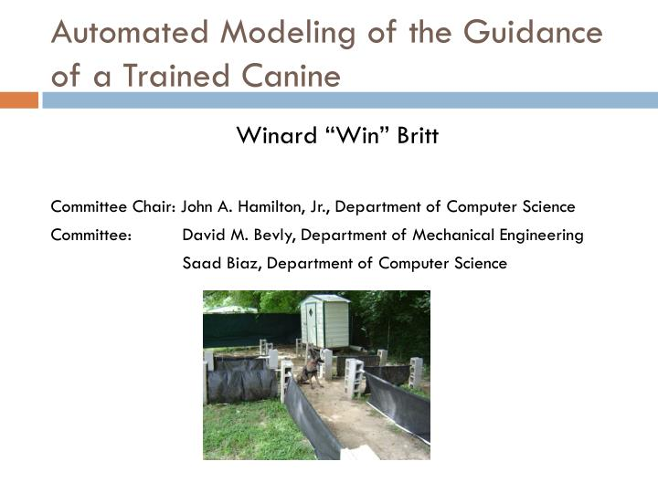 automated modeling of the guidance of a trained canine n.