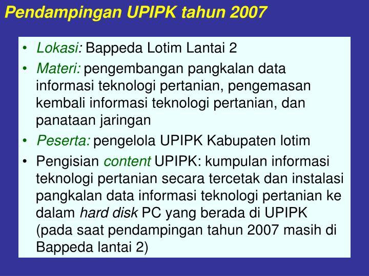 Pendampingan UPIPK tahun 2007
