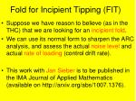 fold for incipient tipping fit