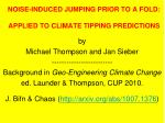 noise induced jumping prior to a fold applied to climate tipping predictions
