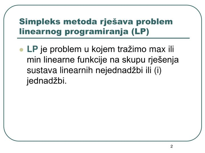 Simpleks metoda rje ava problem linearnog programiranja lp