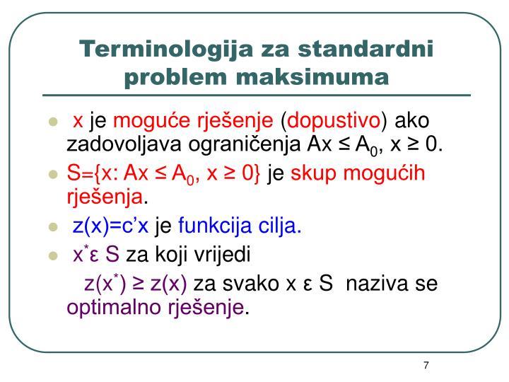 Terminologija za standardni problem maksimuma