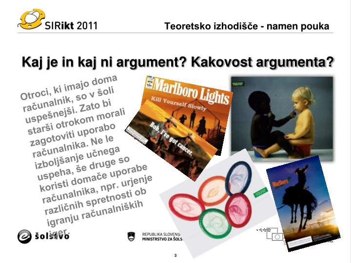 Kaj je in kaj ni argument kakovost argumenta