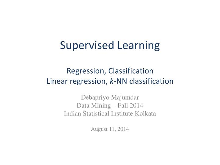 Supervised learning regression classification linear regression k nn classification