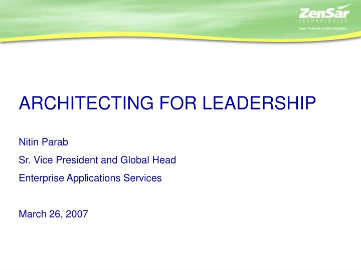 ARCHITECTING FOR LEADERSHIP