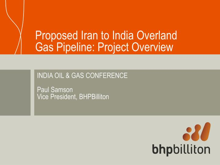 proposed iran to india overland gas pipeline project overview n.