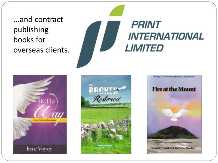 ...and contract publishing books for overseas clients.