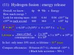 11 hydrogen fusion energy release