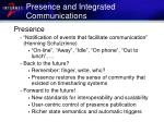 presence and integrated communications