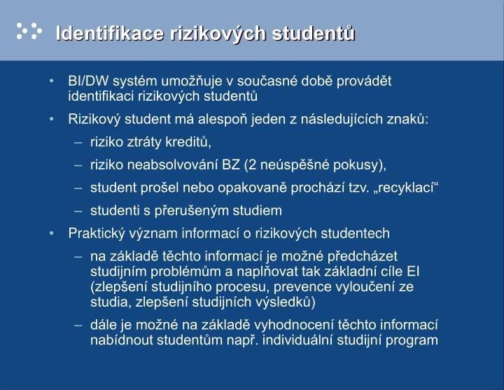 Identifikace rizikových studentů