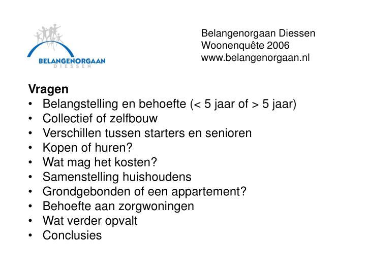 Belangenorgaan diessen woonenqu te 2006 www belangenorgaan nl