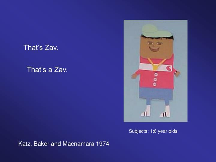 That's Zav.