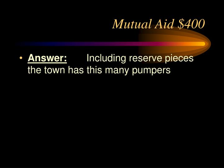 Mutual Aid $400
