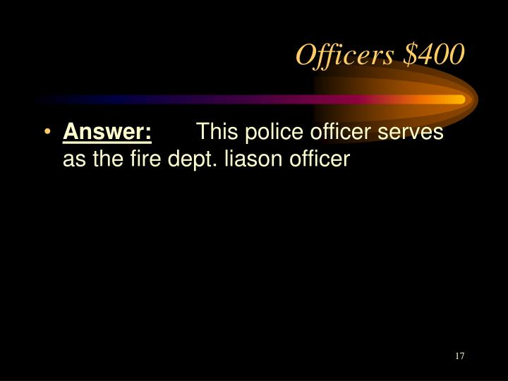 Officers $400