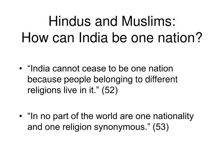 Hindus and Muslims:
