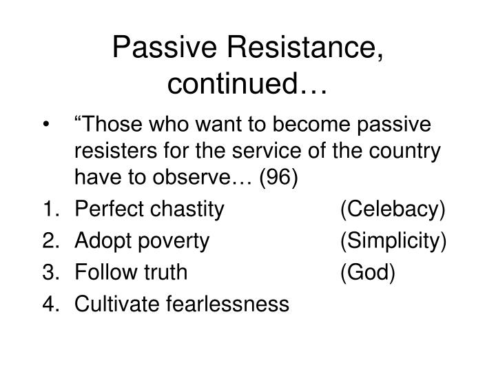 Passive Resistance, continued…
