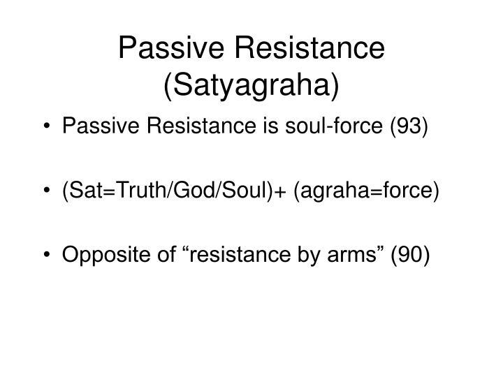 Passive Resistance (Satyagraha)