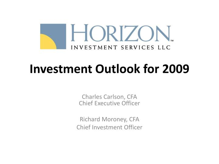investment outlook for 2009 n.