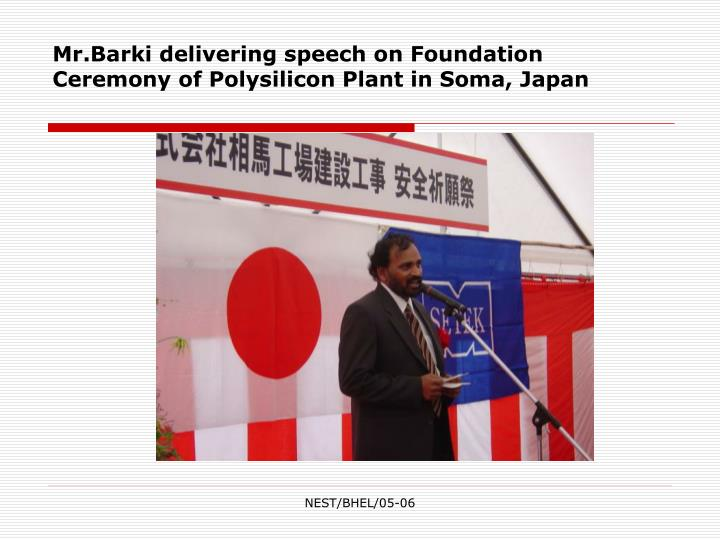 Mr.Barki delivering speech on Foundation Ceremony of Polysilicon Plant in Soma, Japan