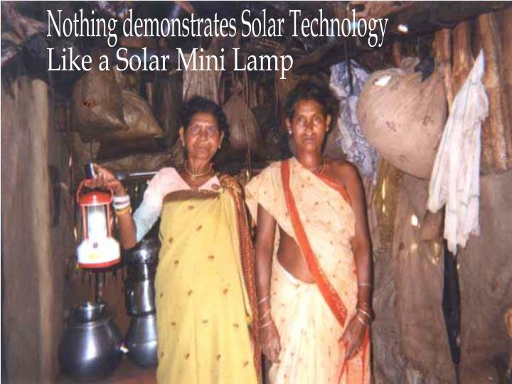 Nothing demonstrates Solar Technology