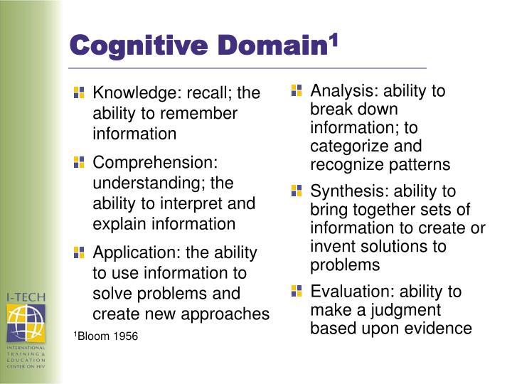 Knowledge: recall; the ability to remember information