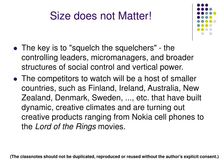 Size does not Matter!