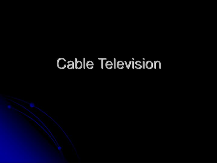 cable television n.