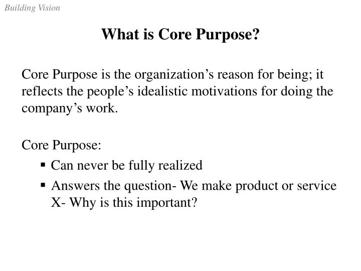 What is Core Purpose?