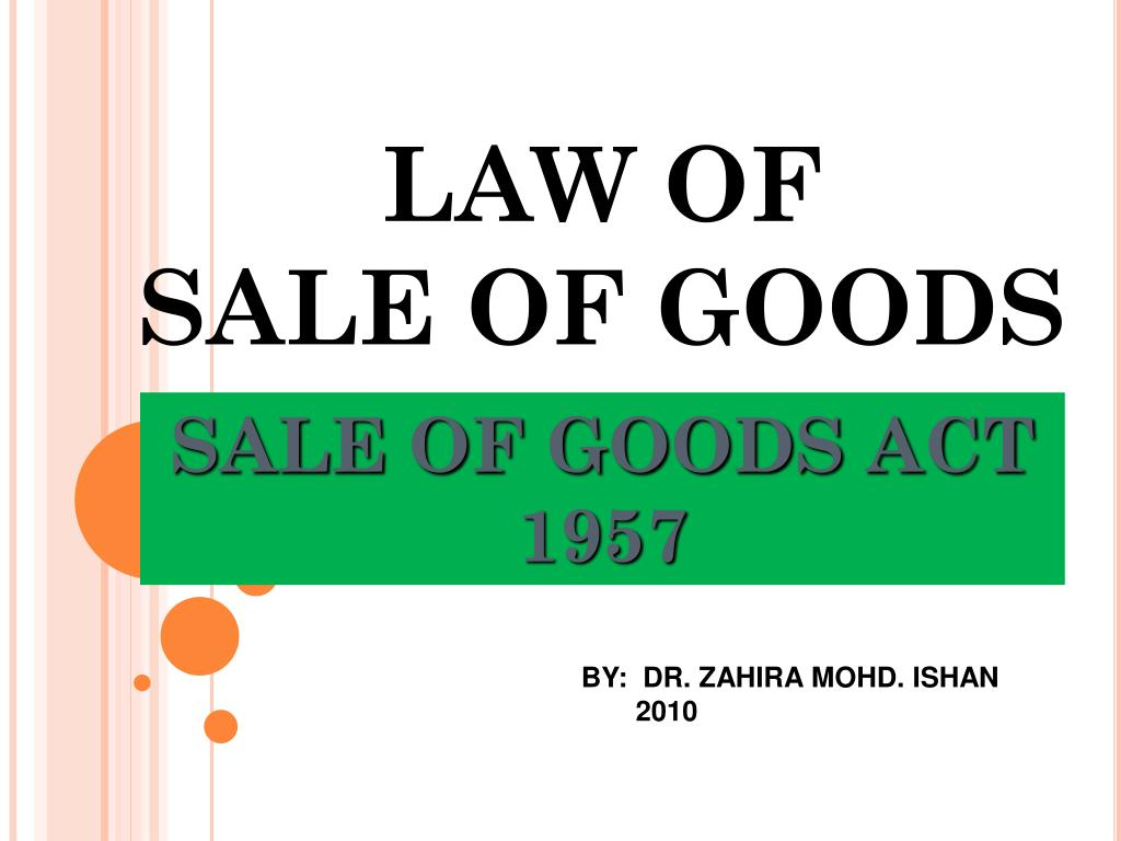 Ppt Law Of Sale Of Goods Powerpoint Presentation Free Download Id 3803555