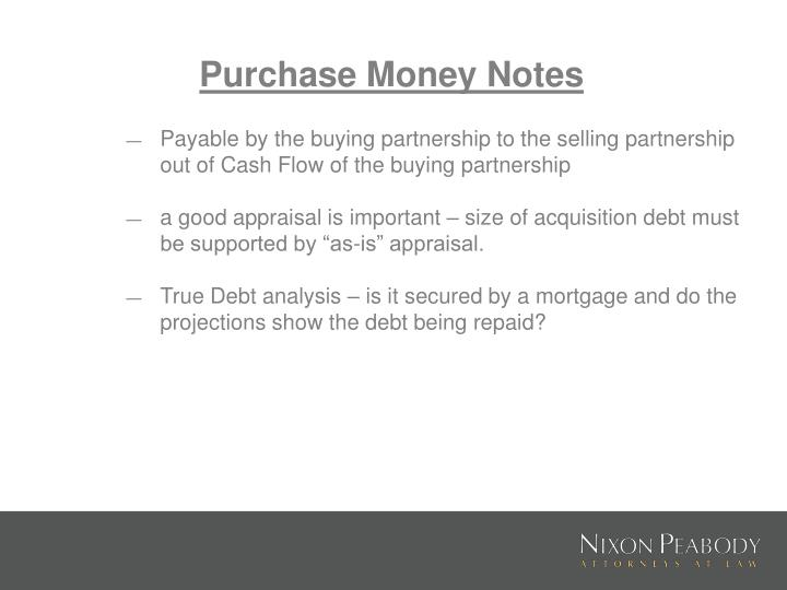 Purchase Money Notes