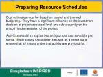 preparing resource schedules