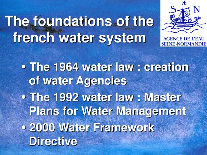 The foundations of the french water system