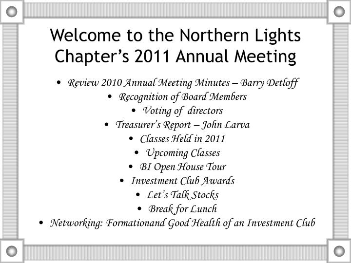welcome to the northern lights chapter s 2011 annual meeting n.