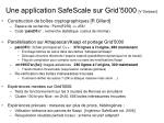 une application safescale sur grid 5000 v danjean